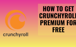 How To Get Crunchyroll Premium For Free in 2020