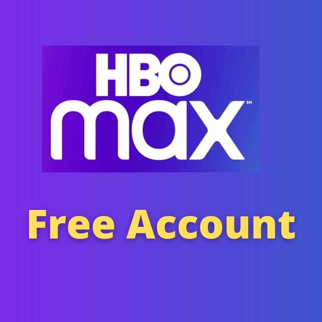 HBO Max free account