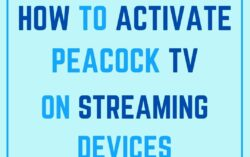 How to Activate Peacock TV on streaming devices?