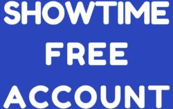 ShowTime Free Account: 2 Methods